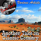 Another Take on Classic Country Vol 2 - [The Dave Cash Collection] von Various Artists