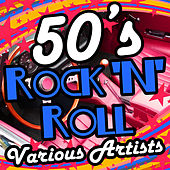 50's Rock 'N' Roll by Various Artists