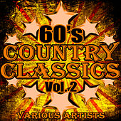 60's Country Classics Vol. 2 de Various Artists