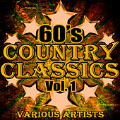 60's Country Classics Vol. 1 by Various Artists
