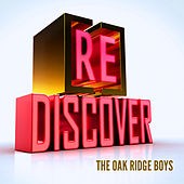 [RE]discover The Oak Ridge Boys by The Oak Ridge Boys