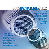 Duos Bachateros Vol. 2 by Various Artists