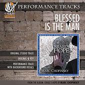 Blessed Is The Man (Performance Track) by Marc Chopinsky