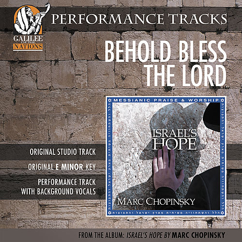 Behold, Bless The Lord (Performance Track) by Marc Chopinsky