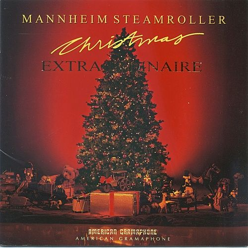 Christmas Extraordinaire by Mannheim Steamroller