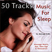 50 Tracks: Music for Sleep (Massage Music, Spa, New Age & Relaxation) de Massage Tribe