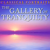 Classical Portraits: Gallery of Tranquility by Various Artists