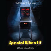 Special When Lit (Official Soundtrack) von Various Artists