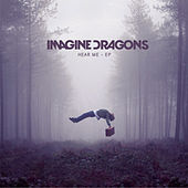 Hear Me EP by Imagine Dragons