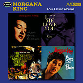 The Greatest Songs Ever Swung (Remastered) de Morgana King