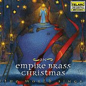 An Empire Brass Christmas: The World Sings von Empire Brass