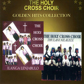 Golden Hits Collection by Holy Cross Choir
