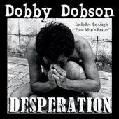 Desperation by Dobby Dobson