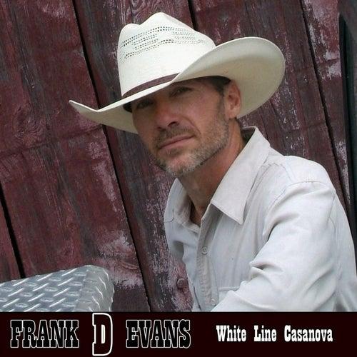 White Line Casanova by Frank D Evans