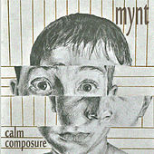 Calm Composure by Mynt