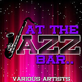 At the Jazz Bar.. de Various Artists