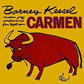 Carmen (Remastered) by Barney Kessel