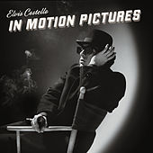 In Motion Pictures von Elvis Costello