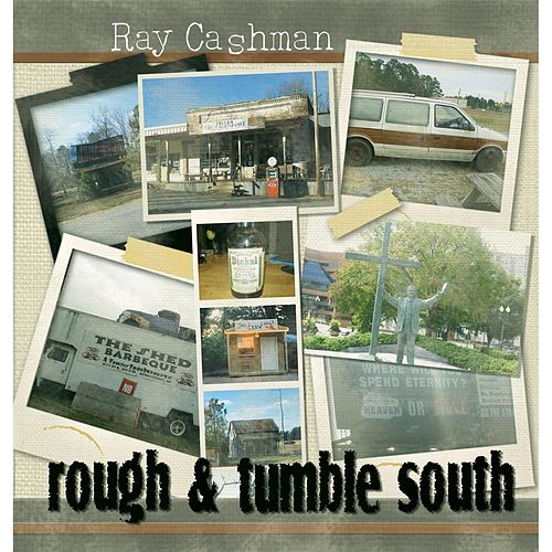 Rough & Tumble South by Ray Cashman