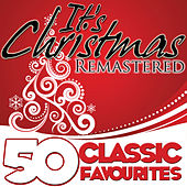 It's Christmas (50 Classic Favourites) [Remastered] de Various Artists