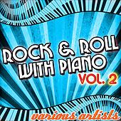 Rock & Roll With Piano Vol. 2 de Various Artists