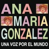 Una Voz por el Mundo de Ana Maria Gonzalez