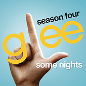 Some Nights (Glee Cast Version) by Glee Cast