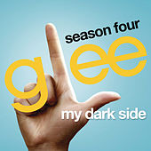 My Dark Side (Glee Cast Version) by Glee Cast