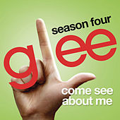 Come See About Me (Glee Cast Version) de Glee Cast