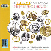 Pennies From Heaven - The Essential Collection (Digitally Remastered) von Various Artists