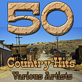 50 Country Hits by Various Artists