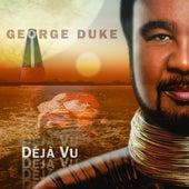Déjà Vu by George Duke