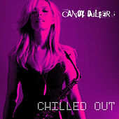 Chilled Out von Candy Dulfer