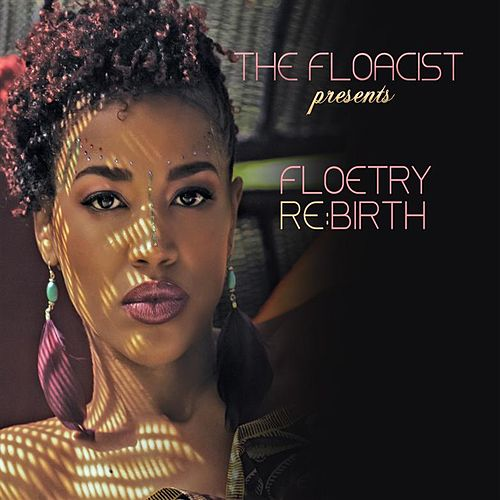 The Floacist Presents Floetry Re:Birth by The Floacist
