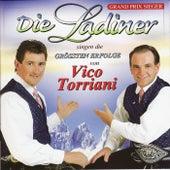 DIE LADINER - Die größten Erfolge v. Vico Torriani by Die Ladiner