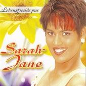 SARAH JANE - Lebensfreude pur by Sarah Jane