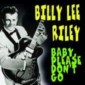 Baby, Please Don't Go von Billy Lee Riley