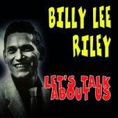 Let's Talk About Us von Billy Lee Riley