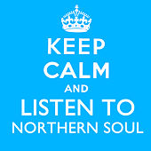 Keep Calm and Listen to Northern Soul de Various Artists