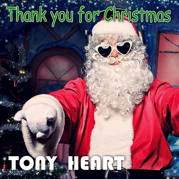 Thank You For Christmas Single Von Tony Heart Napster