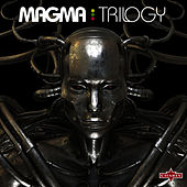 Trilogy by Magma