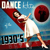 Dance Hits of the 1930's by Various Artists