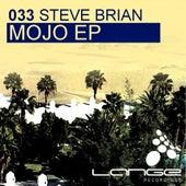 Mojo - Single by Steve Brian