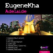Adelaide - EP by EugeneKha