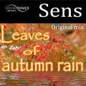 Leaves Of Autumn Rain by S.E.N.S.