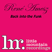 Back Into The Funk de Rene Amesz
