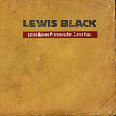Luther Burbank Performing Arts Center Blues de Lewis Black