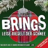 Leise rieselt der Schnee (Weihnachtsshow - Live) von Brings