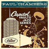 The Capitol Vaults Jazz Series (Remastered) by Paul Chambers
