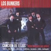 Canción De Lejos by Los Bunkers